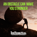 Use obstacles to strengthen