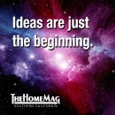 Ideas are just the beginning