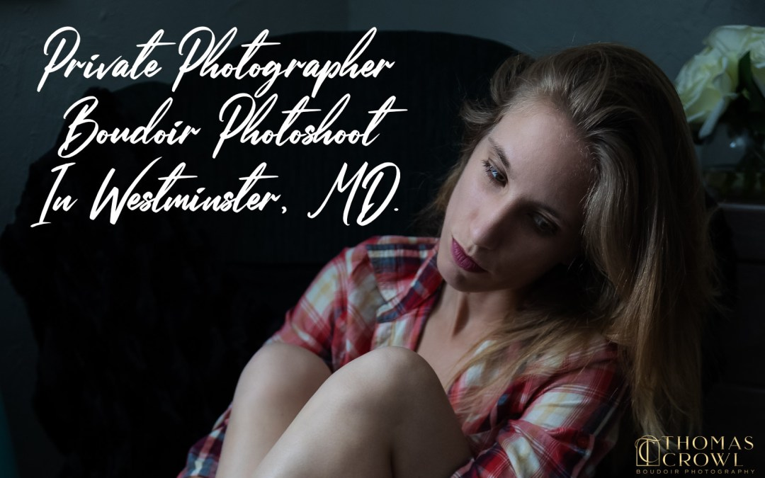 Private Photographer In Westminster Maryland