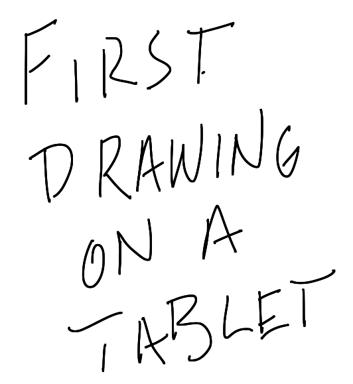 firstdrawingonatablet