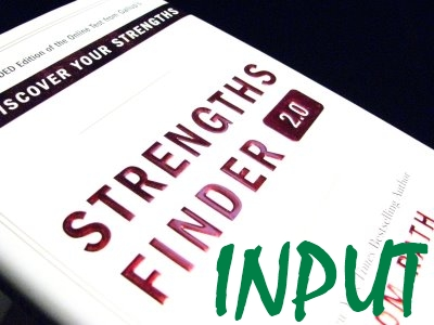 INPUT: Strengths Finder
