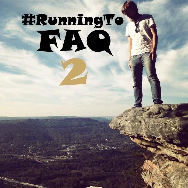 #RunningTo: FAQ 2