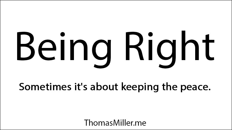 Being RIght