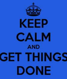 wpid-keep-calm-and-get-things-done-4-2014-05-4-22-28.png