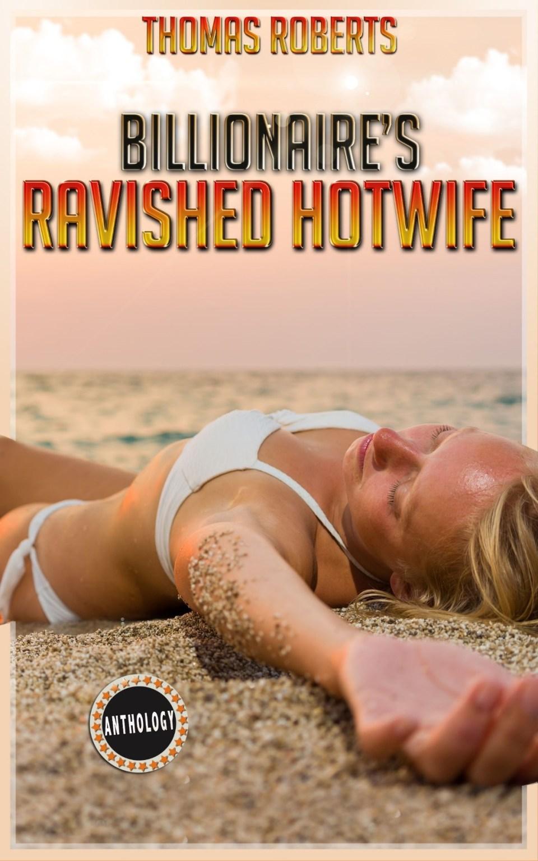 Ravished Hotwife