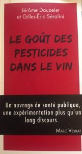 Le goût des pesticides: un brûlot tout feu, tout bio!