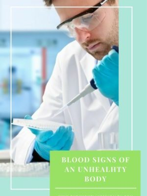 Blood signs of an unhealthy body