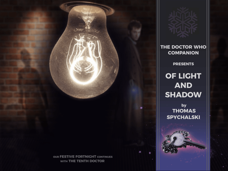 Fiction: Of Light And Shadow | The Doctor Who Companion