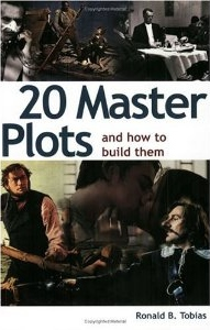 Ronald B. Tobias: 20 Master Plots And How to Build Them