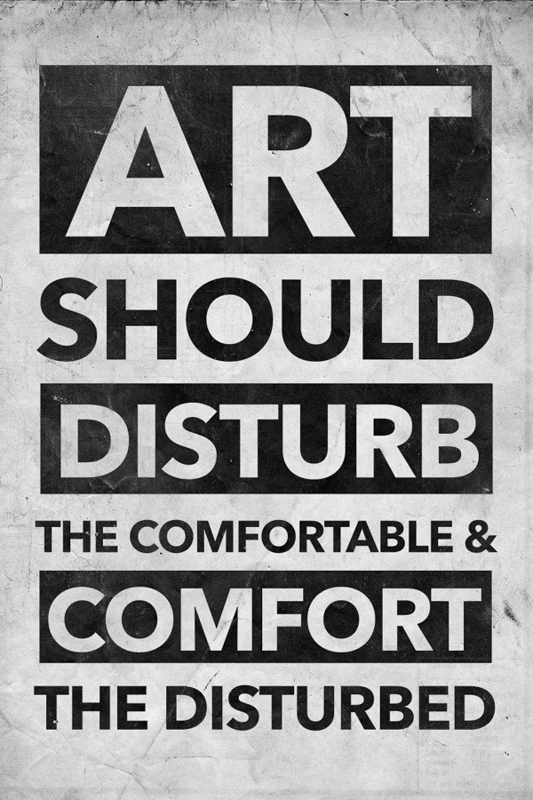 Art Should Disturb