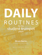 Barrie, Bruce - Daily Routines for the Student Trumpet player