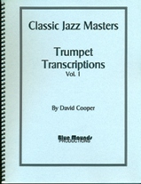 Classic Jazz Masters:  Trumpet Transcriptions Vol. 1