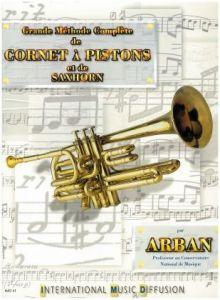 Arban - Grande Methode Complete de Cornet A Pistons et de saxhorn