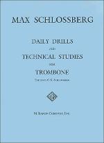 Schlossberg - Daily Drills & Technical Studies for Trombone