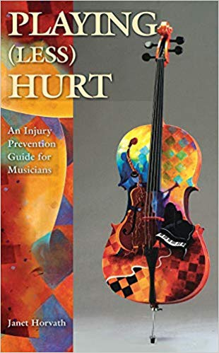 Playing (Less) Hurt: An Injury Prevention Guide for Musicians Paperback – April 15, 2010