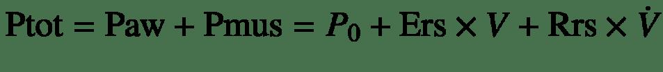 $$ \mathrm{Ptot}=\mathrm{Paw}+\mathrm{Pmus}={P}_0+\mathrm{Ers}\times V+\mathrm{Rrs}\times \dot{V} $$