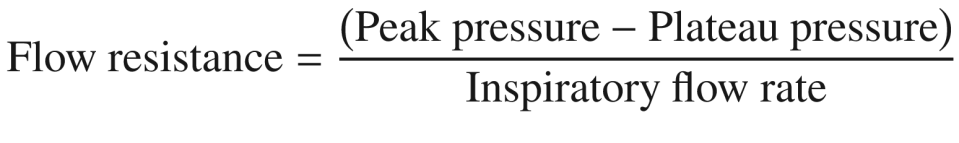 $$ \mathrm{Flow}\ \mathrm{resistance}=\frac{\left(\mathrm{Peak}\ \mathrm{pressure}-\mathrm{Plateau}\ \mathrm{pressure}\right)}{\mathrm{Inspiratory}\ \mathrm{flow}\ \mathrm{rate}} $$