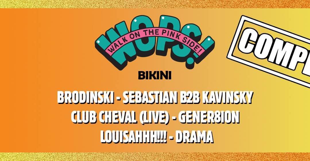 Incoming : WOPS! Festival : Brodinski + Sebastian B2B Kavinsky + Club Cheval + Louisahhh!!! @ Le Bikini (Toulouse)