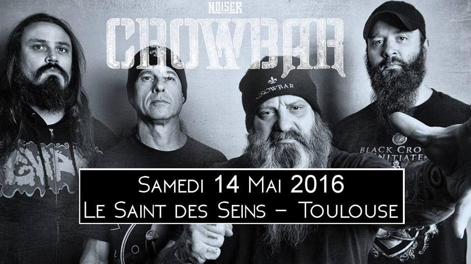 Incoming : Crowbar @ Le Saint des Seins (Toulouse)