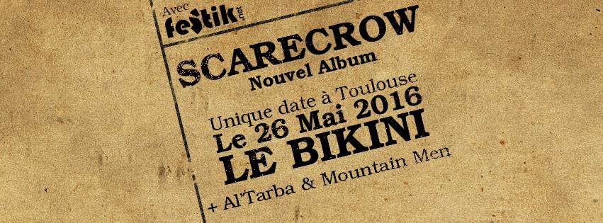 Incoming : Scarecrow @ Le Bikini (Toulouse)