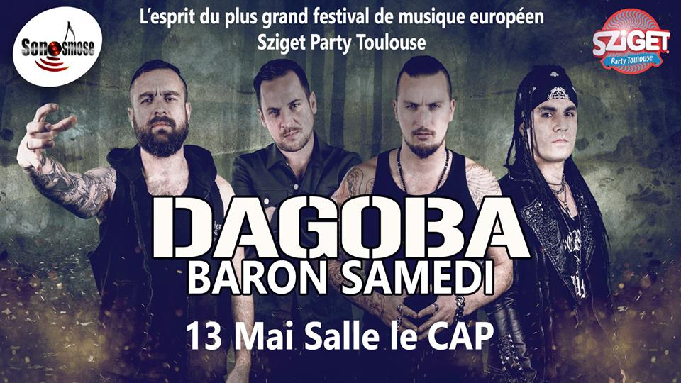 Incoming : Dagoba @ Salle Le CAP (Toulouse)