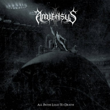 Amiensus – All Paths Lead To Death Album
