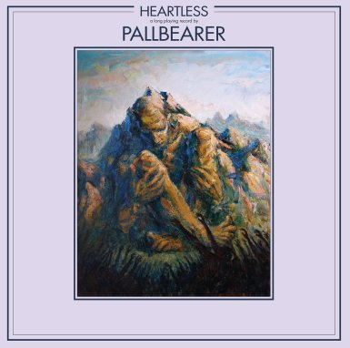 "<span class=""entry-title-primary"">Pallbearer – Heartless</span> <span class=""entry-subtitle"">Album</span>"