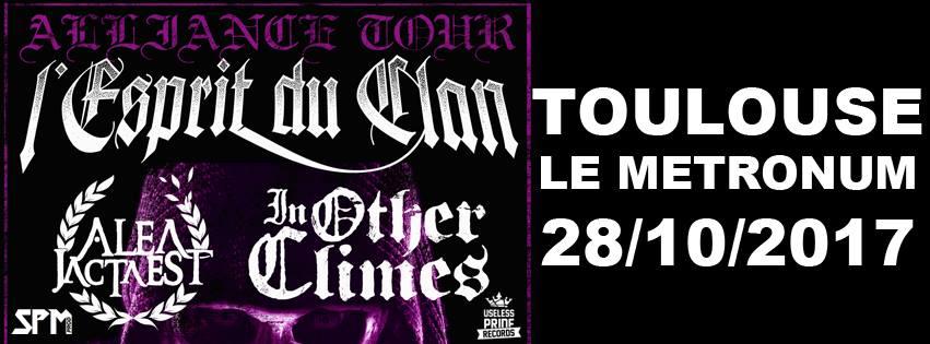 Concours L'esprit du clan + Alea Jacta Est + In other climes + Real Deal @ Le Metronum (Toulouse)