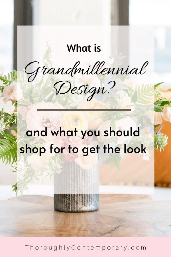 Grandmillennial Design