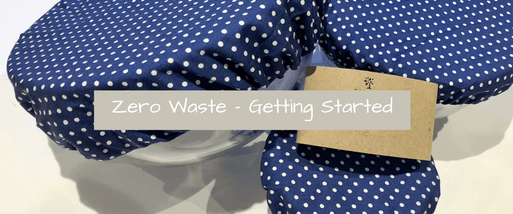 Zero Waste How to get started