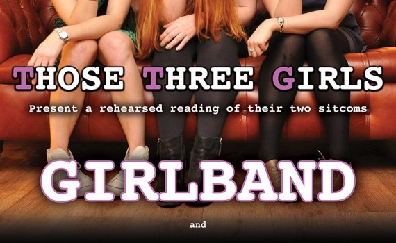 THOSE THREE GIRLS, COMEDY WRITER PERFORMERS, FUNNY WOMEN, FEMALE COMEDY, GIRLBAND, CANAL CAFE THEATRE, IVY VIEW,
