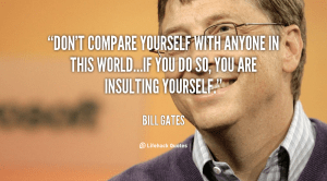 quote-Bill-Gates-dont-compare-yourself-with-anyone-in-this-106154