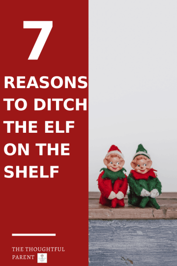 7 Reasons to Ditch the Elf on the Shelf