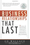 "Thought Leader Ed Wallace, ""Business Relationships That Last"""