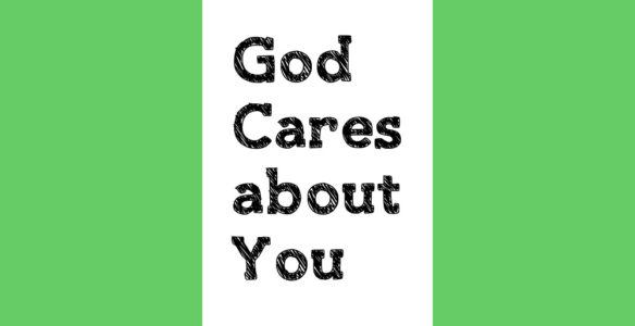 God Cares about You