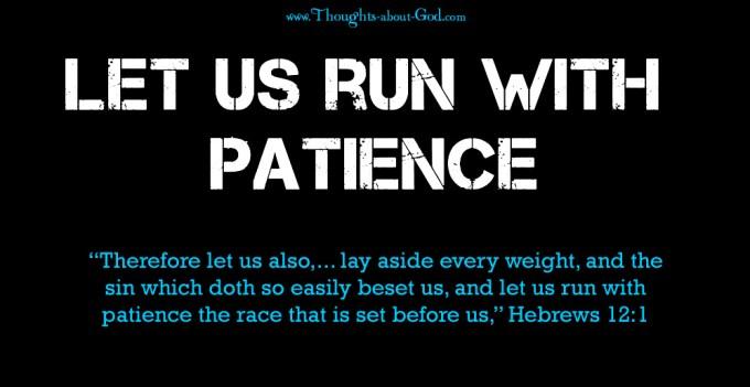 Run with Patience - Hebrews 12:1 Devotional