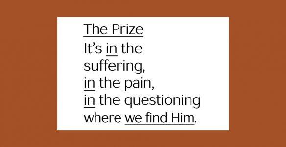 God Isn't a Comfort Prize