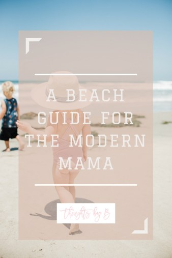A beach guide for the modern day mama sponsored by SwimZip coverups!