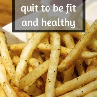 5 things I quit to be fit and healthy