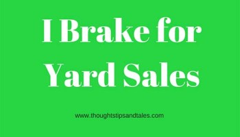 things not to sell at a yard salethoughts tips and tales