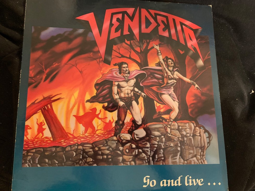 "VENDETTA ""Go and Live…Stay and Die!"" 1987 - German Thrash Band"