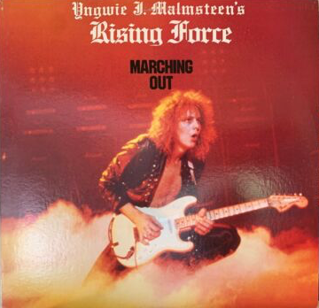 Yngwie J. Malmsteen's Rising Force - ‎Marching Out Polydor ‎422-825 733-1 Y-1