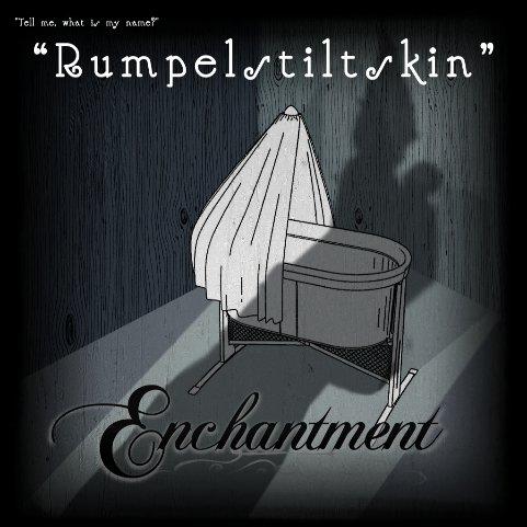 Enchantment ~ Rumpelstiltskin Nov 2014