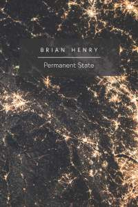 Front cover of Brian Henry's Permanent State