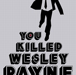 You Killed Wesley Payne Giveaway