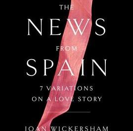 The News from Spain by Joan Wickersham (2)