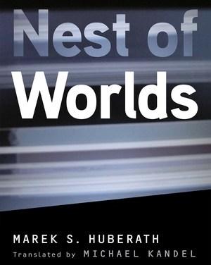 First 1000 Words – Nest of Worlds by Marek S. Huberath