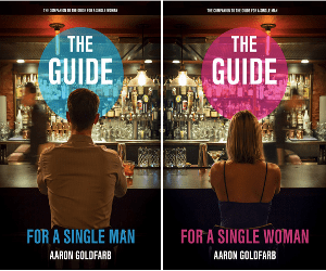 Guide for the Single Man and Woman by Aaron Goldfarb