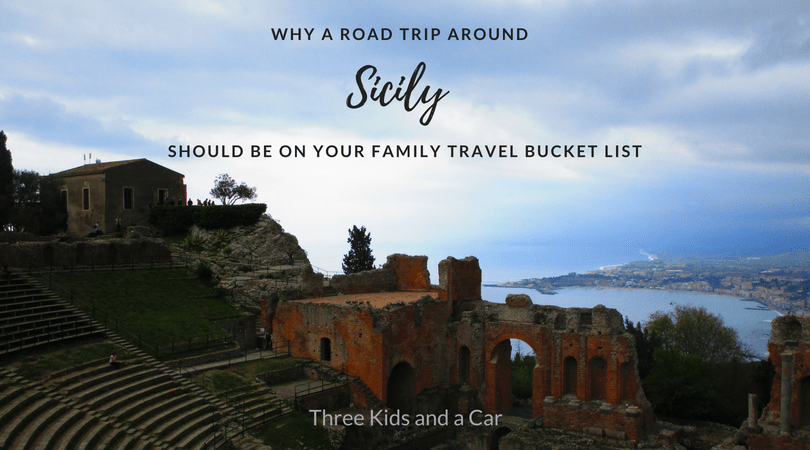 Why A Road Trip Around Sicily Should Be On Your Family Travel Bucket