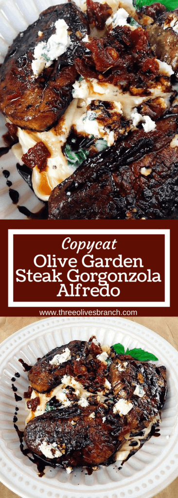 A replication of the Olive Garden dish. Balsamic marinated steak tops a creamy Parmesan and gorgonzola alfredo pasta. Tossed with spinach and sundried tomatoes. Great recipe for date night and bringing the restaurant home. Copycat Olive Garden Steak Gorgonzola Alfredo | Three Olives Branch #copycatrecipe #olivegarden #alfredo